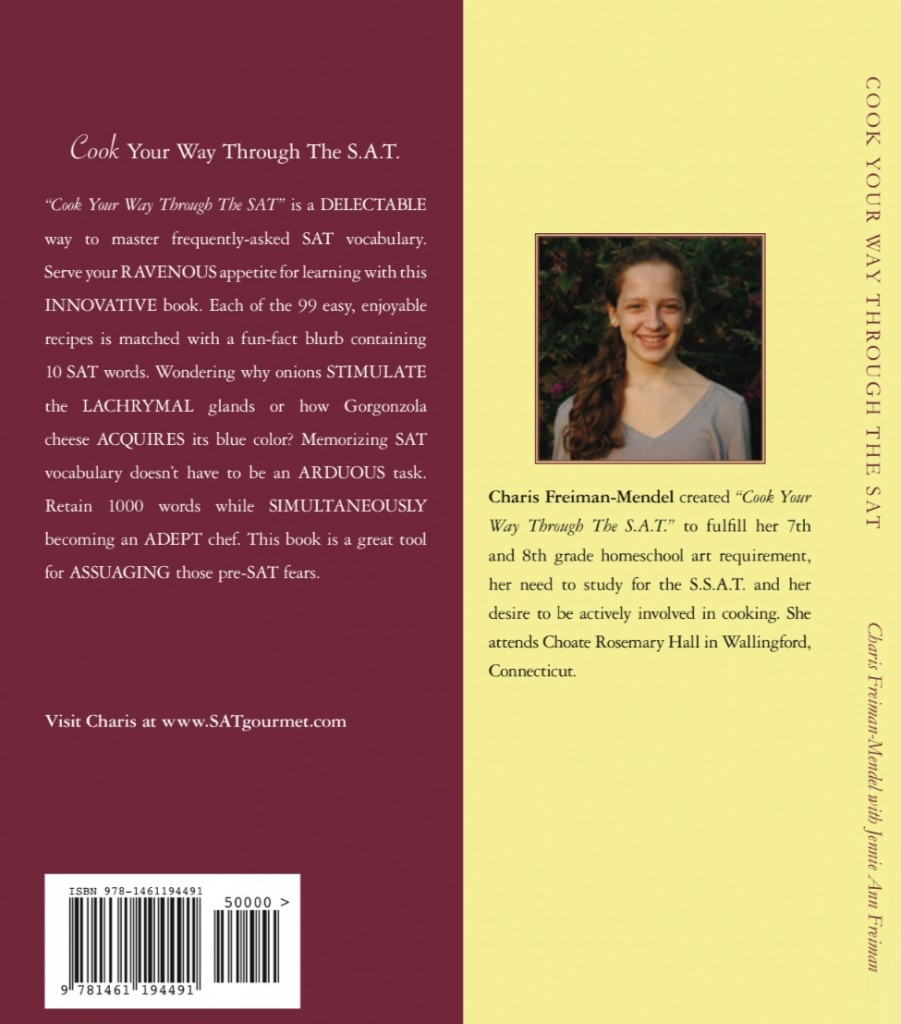"Photo of back cover of ""Cook Your Way Through The S.A.T."" by author Charis Freiman=-Mendel, the S.A.T. gourmet"