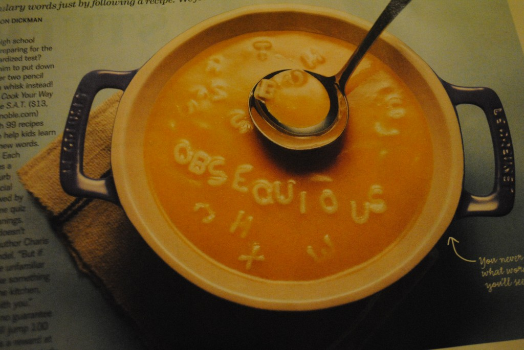 "Photo of alphabet soup bowl with the word ""obsequious"" spelled out for Every Day With Rachel Ray March 2012 issue featuring Cook Your Way Through The S.A.T."